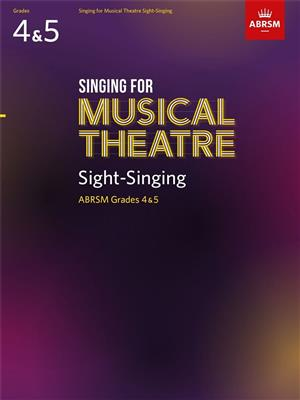 Singing for Musical Theatre Sight-Singing Gr 4 and 5