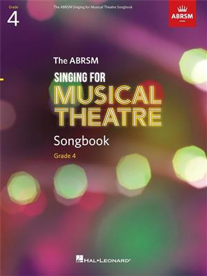Singing for Musical Theatre Songbook Grade 4