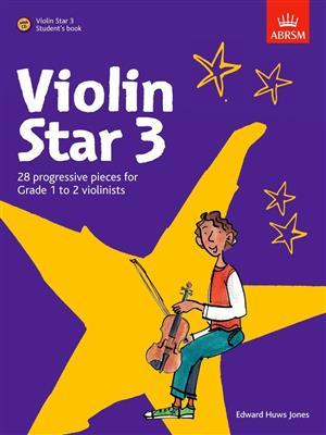 Edward Huws Jones: Violin Star 3 - Student's Book. Sheet Music, CD