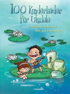 100 Kinderlieder F�r Ukulele