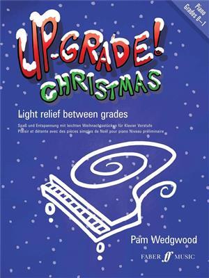 Pamela Wedgwood: Up-grade Christmas Grade 0-1