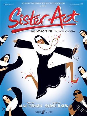 Alan Menken Glenn Slater Sister Act The Musical