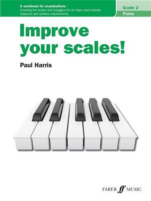 Improve your scales! Piano Grade 2