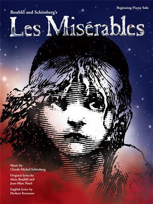 Alain Boublil/Claude-Michel Sch�nberg: Les Mis�rables � Beginning Piano Solo