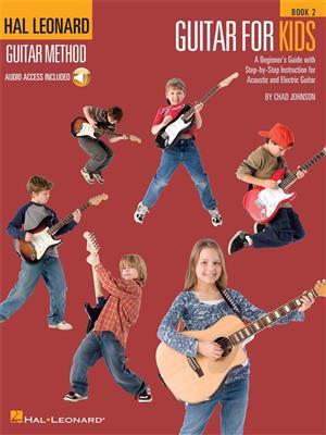 Hal Leonard Guitar Method: Guitar For Kids � Book 2 (Book/Online Audio)