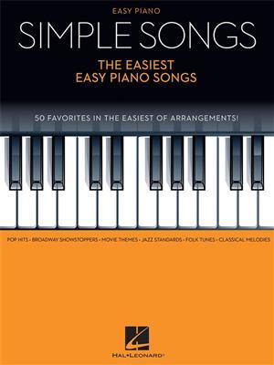 Simple Songs: The Easiest Easy Piano Songs. Sheet Music
