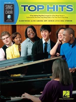 Sing With The Choir Volume 17: Top Hits (Book/Online Audio)