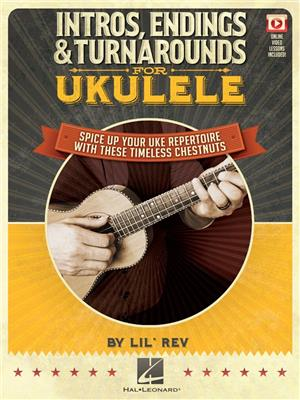 Lil Rev: Intros, Endings And Turnarounds For Ukulele