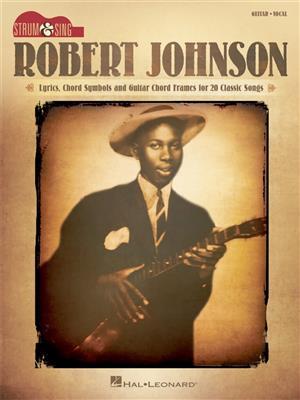 Robert Johnson - Strum and Sing Guitar