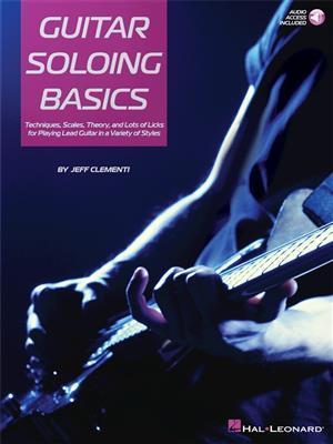 Jeff Clementi: Guitar Soloing Basics