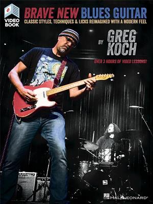Cover for Greg Koch Brave New Blues Guitar Book Online Video