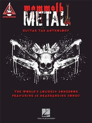 Guitar Recorded Versions: Mammoth Metal Guitar Tab Anthology