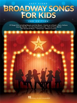Broadway Songs For Kids � 2nd Edition