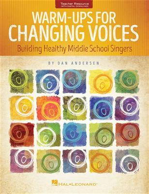 Warm-Ups for Changing Voices