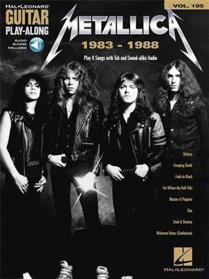 Guitar Play-Along Volume 195: Metallica 1983-1988