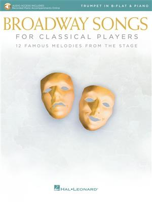 Broadway Songs for Classical Players-Trumpet/Piano