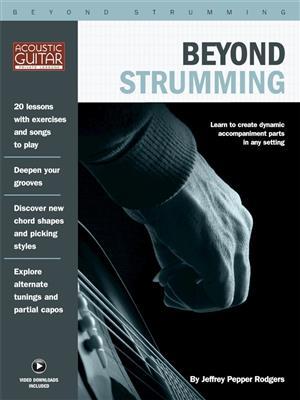Jeffrey Pepper Rodgers: Beyond Strumming (Book/Online Video)