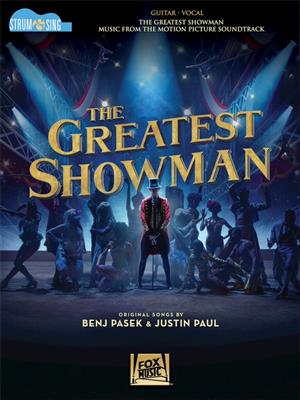 The Greatest Showman: Strum And Sing