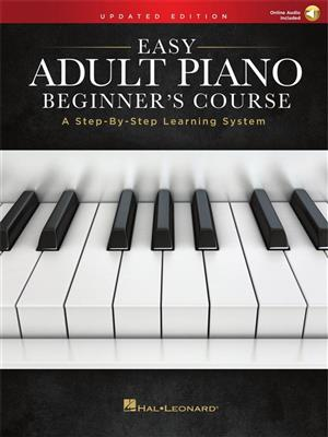 Easy Adult Piano Beginner's Course - Updated Ed.