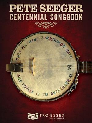 Pete Seeger Centennial Songbook