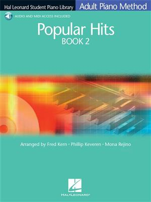 Hal Leonard Student Piano Library Adult Piano Method: Popular Hits Book 2 (Book/Online Audio)
