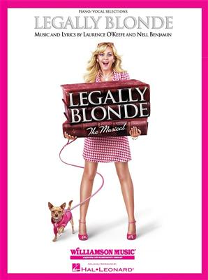 Laurence O'Keefe/Nell Benjamin: Legally Blonde - The Musical (Piano/Vocal) Cover