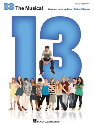 13: The Musical - Vocal Selections