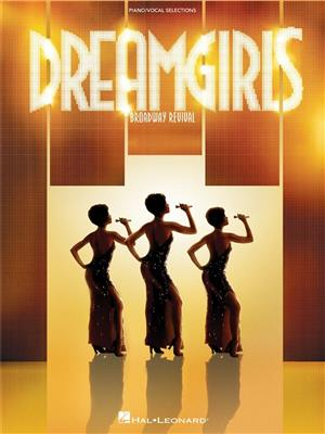 Henry Krieger/Tom Eyen: Dreamgirls - Broadway Revival (Piano/Vocal Selections)