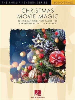 Christmas Movie Magic-15 Enchanting Film Favorites