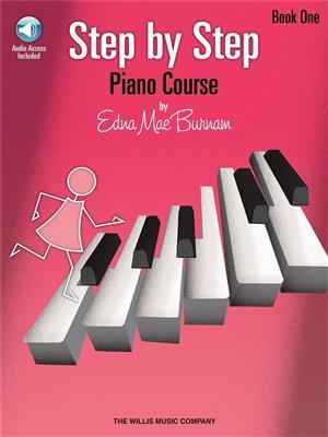 Edna Mae Burnam: Step By Step Piano Course - Book 1
