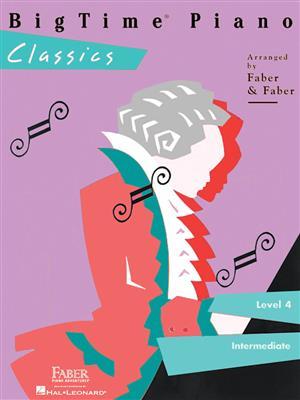 BigTime� Piano: Classics - Level 4. Sheet Music