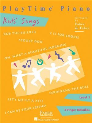 PlayTime Piano: Kids' Songs. Sheet Music