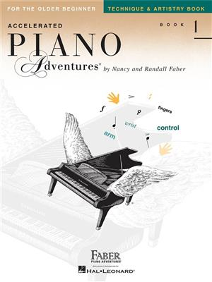 Accelerated Piano Adventures For The Older Beginner - Technique And Artistry Book 1