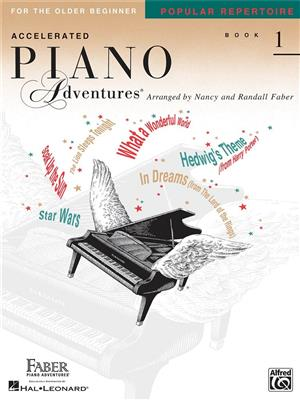 Accelerated Piano Adventures For The Older Beginner: Book 1 - Popular Repertoire