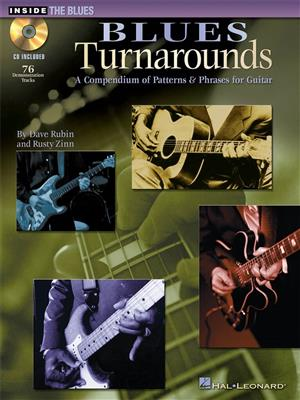 Blues Turnarounds: A compendium of Patterns And Phrases for Guitar