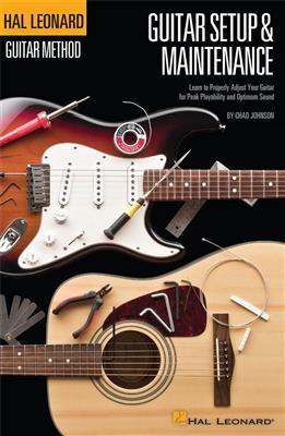 Hal Leonard Guitar Method: Guitar Setup And Maintenance (Compact Edition)