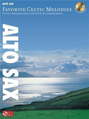 Favorite Celtic Melodies - Alto Saxophone. Sheet Music, CD