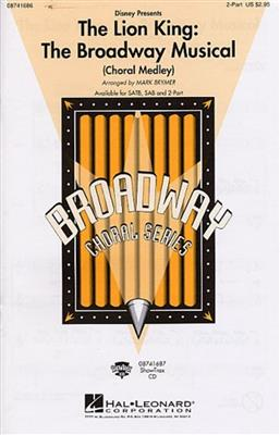 The Lion King: The Broadway Musical - Medley (2-Part). Choral Sheet Music Cover