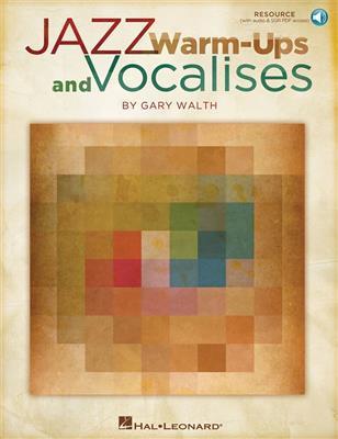 Gary Walth: Jazz Warm-ups And Vocalises