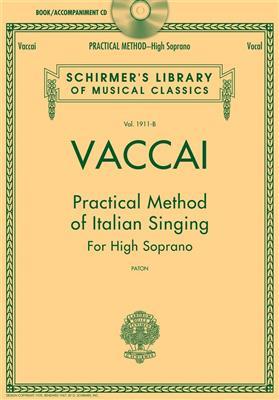Practical Method of Italian Singing: For High Soprano