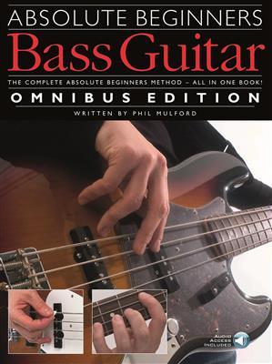 Absolute Beginners: Bass Guitar - Omnibus Edition (Book/Audio Download). Sheet Music, Downloads