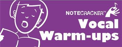 Notecracker Vocal Warm-Ups
