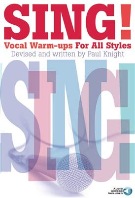 Sing! Vocal Warm-ups For All Styles (Book/Audio Download)