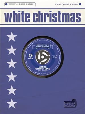 Essential Piano Singles: Bing Crosby - White Christmas (Single Sheet/Audio Download)