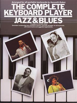 The Complete Keyboard Player: Jazz And Blues