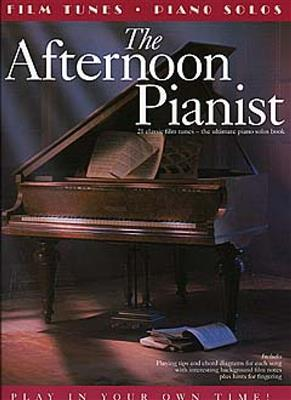 The Afternoon Pianist: Film Tunes