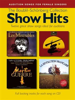 Show Hits - The Boublil-Sch�nberg Collection