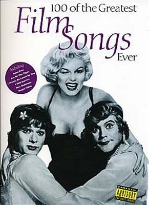 100 Of The Greatest Film Songs Ever. PVG Sheet Music