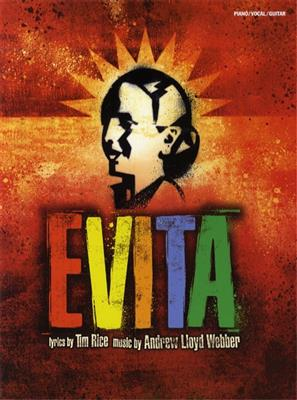 Andrew Lloyd Webber: Evita - Vocal Selections 2006 Edition (PVG)