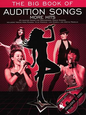 The Big Book Of Audition Songs: More Hits (Female Edition)
